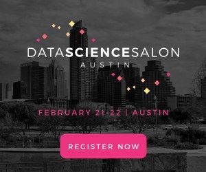 Data Science Salon Austin, Feb 21-22 - Register Now