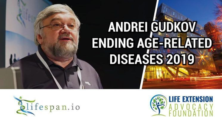 Andrei Gudkov at Ending Age-Related Diseases 2019