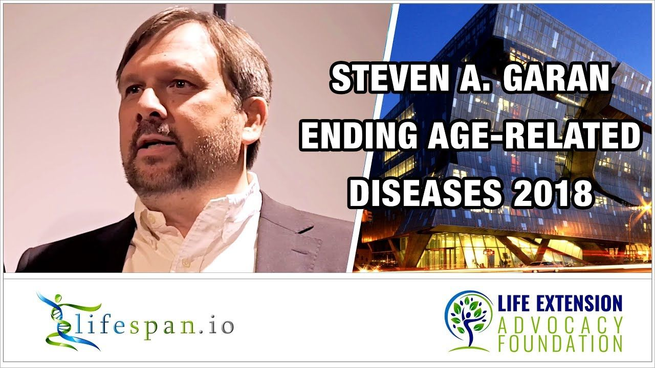 Steven A  Garan — Silicon Valley's Role in Fighting Aging