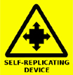 Self-Replicating Device Warning