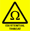 Existential Threat Warning